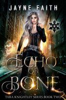 Echo of Bone