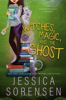 Witches, Magic, & the Ghost