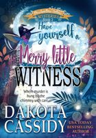 Have Yourself a Merry Little Witness
