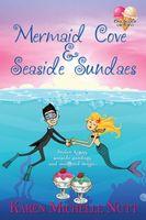Mermaid Cove and Seaside Sundaes
