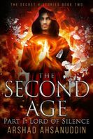 The Second Age: Lord of Silence
