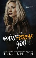 Heartbreak You