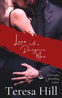Love With A Dangerous Man