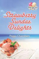 Strawberry Sundae Delights