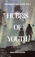 Hubris of Youth