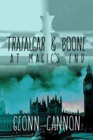 Trafalgar & Boone at Magic's End