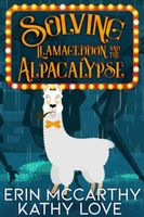 Solving Llamageddon and the Alpacalypse