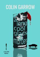 A Long Cool Glass of Murder