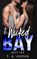 Wicked Bay: Part 2