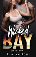 Wicked Bay: Part 1