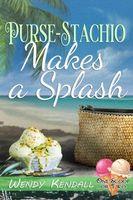 Purse-Stachio Makes a Splash