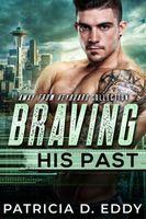 Braving His Past