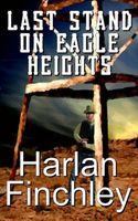 Last Stand on Eagle Heights