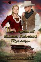 The Legend of Skinner Robelard