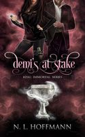 Demi's at Stake