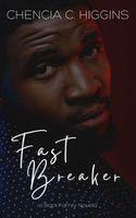 Fast Breaker