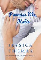 Promise Me, Katie