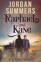 Raphael and Kane