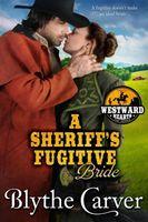 A Sheriff's Fugitive Bride
