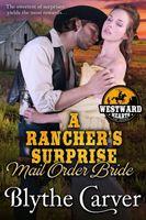 A Rancher's Surprise Mail Order Bride