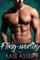 Fling-worthy