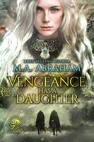Vengeance Has a Daughter