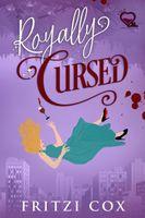 Royally Cursed