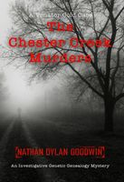 The Chester Creek Murders