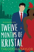 Twelve Months of Kristal