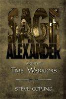 Sage Alexander and the Time Warriors