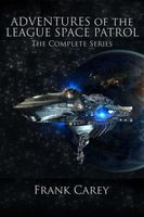 Adventures of the League Space Patrol: The Complete Series