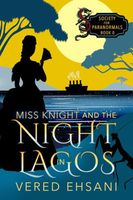 Miss Knight and the Night In Lagos