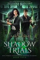 The Shadow Trials