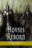 Houses Reborn