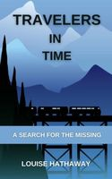 Travelers In Time A Search For The Missing