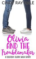 Olivia and the Troublemaker