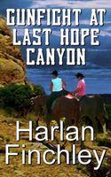 Gunfight at Last Hope Canyon