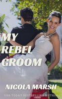 My Rebel Groom