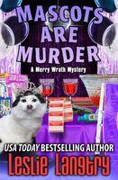Mascots Are Murder