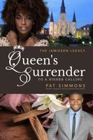 Queen's Surrender (To A Higher Calling)