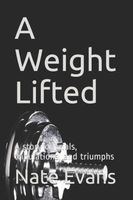 A Weight Lifted