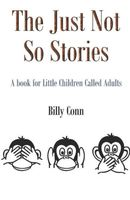 The Just Not So Stories