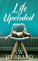 Life, Upended