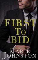 First to Bid
