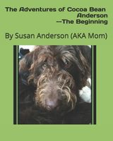The Adventures of Cocoa Bean Anderson --The Beginning