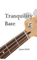 Tranquility Base