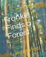 Frankie Finds a Forest