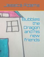 Bubbles the Dragon and his new friends