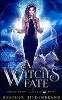 A Witch's Fate