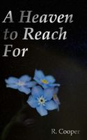A Heaven to Reach For